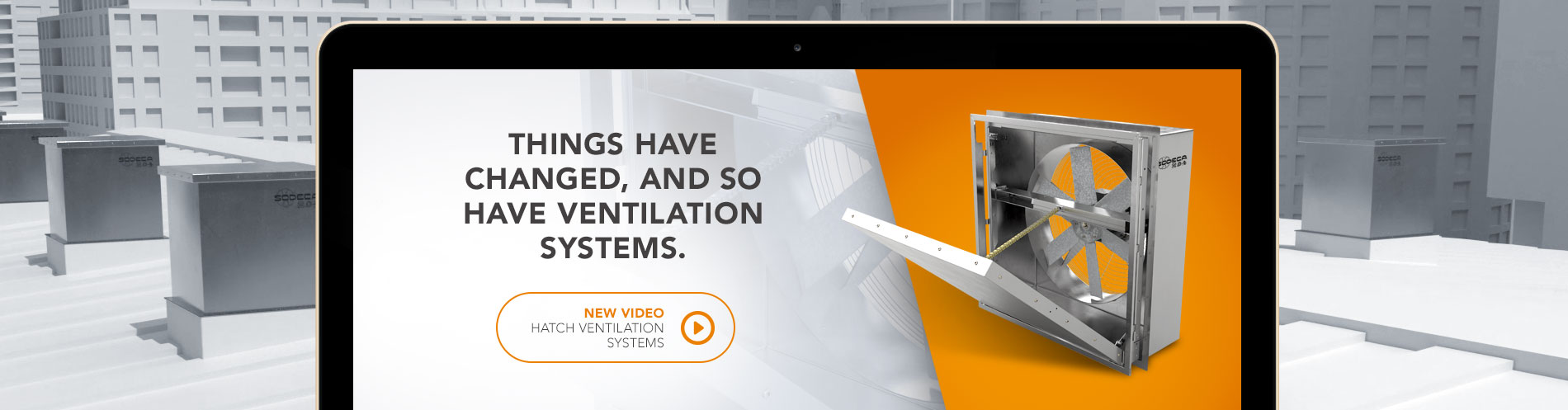 New video hatch ventilation systems